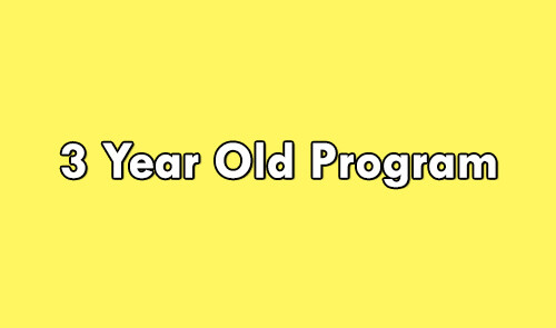 3 Year-Old Program