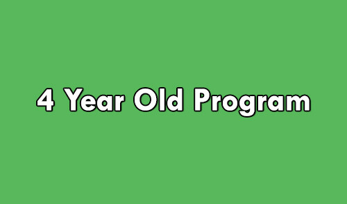 4 Year-Old Program